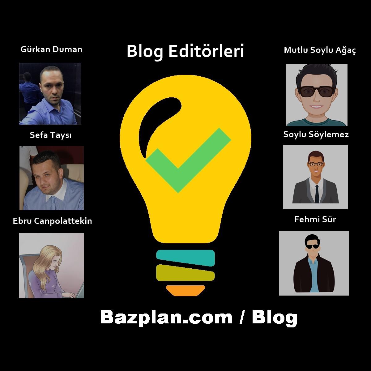 Bazplan Aydınlatma Editörleri Blog Yazarları